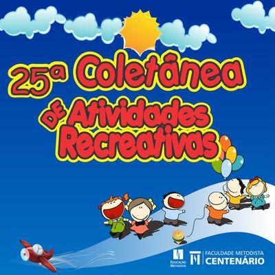 25ª Coletânea de Atividades Recreativas é produzida por acadêmicos do curso de Educação Física