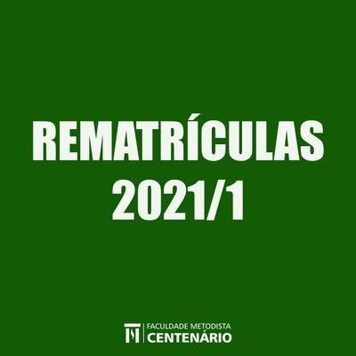 Aberto o período de rematrículas para o primeiro semestre de 2021 dos cursos de graduação