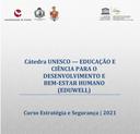 Cátedra UNESCO Eduweel oferece curso online de Estratégia e Segurança, inscreva-se até 10 de setembro