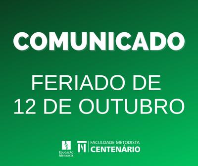 COMUNICADO – FERIADO DE 12 DE OUTUBRO