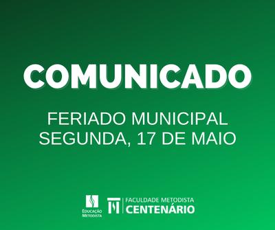 Comunicado – Feriado na Faculdade Centenário