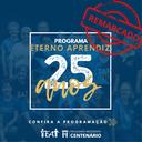 EVENTO ADIADO – Aniversário de 25 anos do Programa Eterno Aprendiz é remarcado para 29 de setembro