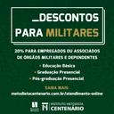 FACULDADE METODISTA CENTENÁRIO CENTENÁRIO OFERECE DESCONTOS DE 20% PARA MILITARES