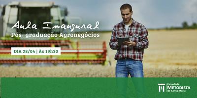 Aula inaugural da pós-graduação em Agronegócios da FAMES ocorre nesta sexta-feira (28)