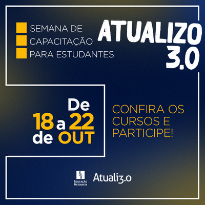 """Centenário promove 1ª edição da semana """"Atualizo 3.0"""" para alunos"""