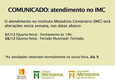 COMUNICADO: atendimento no IMC nos dias 7 e 8 de novembro