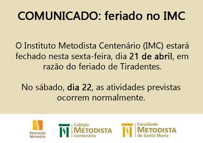 Comunicado: feriado no IMC