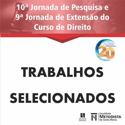 Confira os trabalhos selecionados para a 10ª Jornada de Pesquisa e 9ª Jornada de Extensão do Curso de Direito
