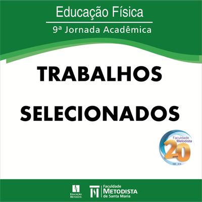 Confira os trabalhos selecionados para a 9ª Jornada Acadêmica do Curso de Educação Física