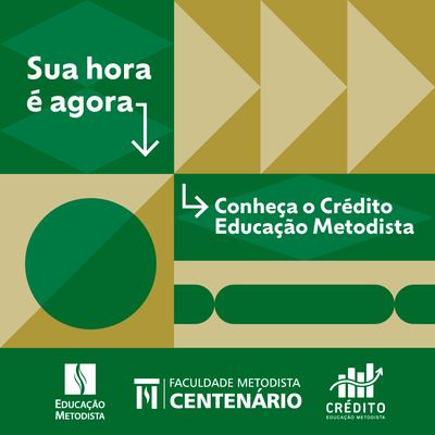 Conheça o Crédito Educação Metodista: nosso financiamento estudantil