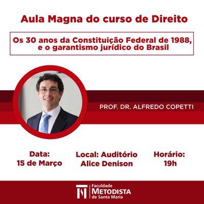 Curso de Direito promove Aula Magna sobre os 30 anos da Constituição e garantismo jurídico na próxima sexta (15)