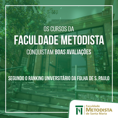 Cursos da Faculdade Metodista conquistam boas colocações no Ranking Universitário Folha