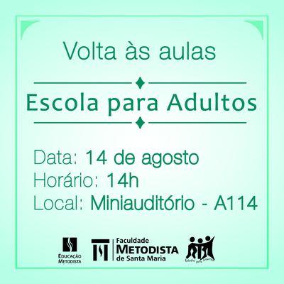 Escola para Adultos inicia as aulas no dia 14 de agosto
