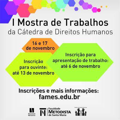 Inscrições abertas para a I Mostra de Trabalho da Cátedra de Direitos Humanos da Faculdade Metodista