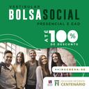 Inscrições abertas: processo seletivo da Bolsa Social Centenário de até 100% em cursos presenciais e a distância - calouros e veteranos