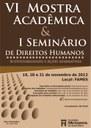 Inscrições de trabalhos para VI Mostra Acadêmica e I Seminário de Direitos Humanos foram prorrogadas