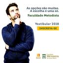 Última oportunidade para se inscrever no vestibular 2018/2 da Faculdade Metodista