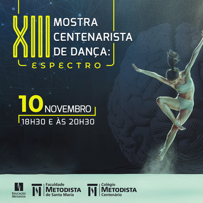 XIII Mostra Centenarista de Dança será neste sábado
